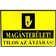 JKH Tábla műanyag MAGÁNTERÜLET!TILOS AZ ÁTJÁRÁS 3427145