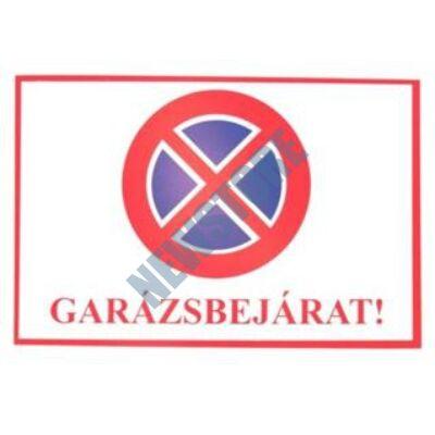JKH Tábla műanyag A4 GARÁZSBEJÁRAT 3427109