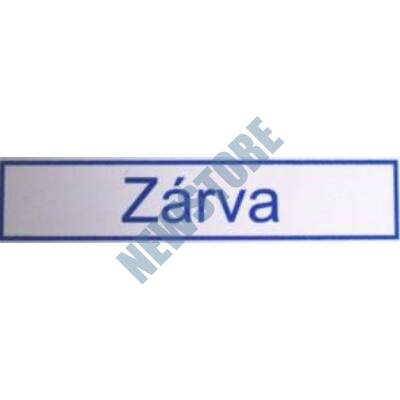 JKH Tábla műanyag 20 x 4,5 cm ZÁRVA 3427122