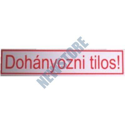 JKH Tábla műanyag 20 x 4,5 cm DOHÁNYOZNI TILOS 3427125